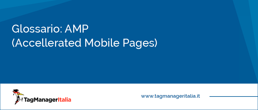 glossario amp accelerated mobile pages