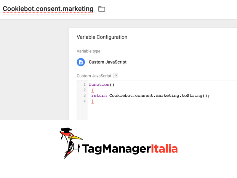 cookiebot con google tag manager step 5 variabile javascript personalizzata