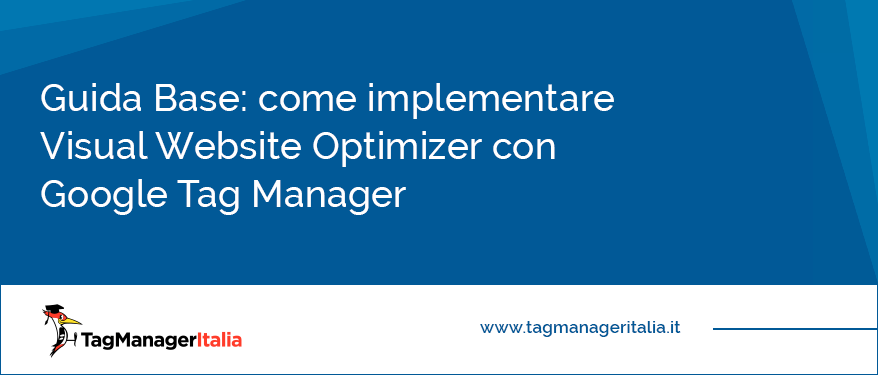 come implementare visual website optimizer con google tag manager